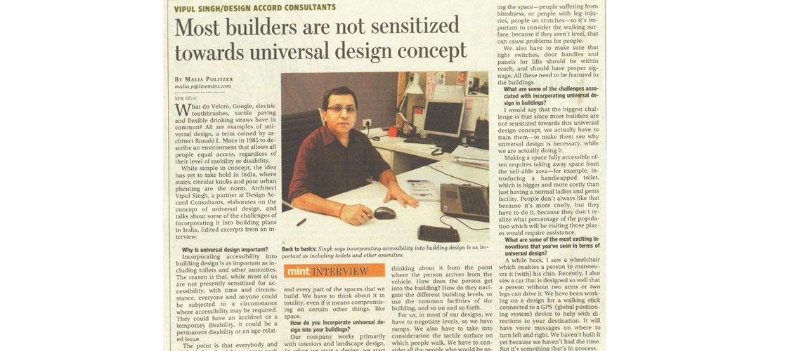 MOST BUILDERS NOT SENSITIZED TOWARDS UNIVERSAL DESIGN CONCEPT